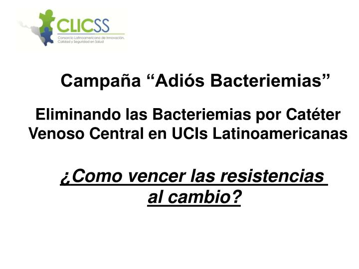 campa a adi s bacteriemias n.