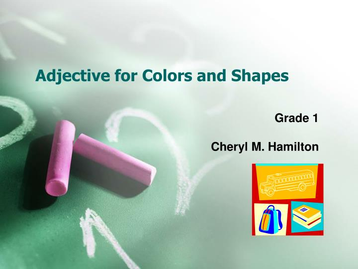 adjective for colors and shapes n.