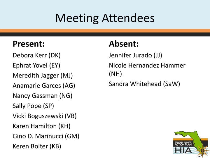 Meeting attendees