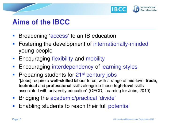 Aims of the IBCC
