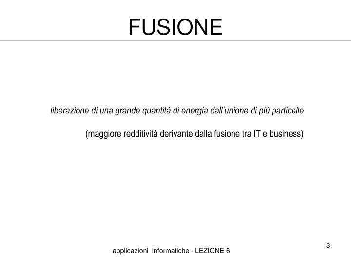 Fusione1