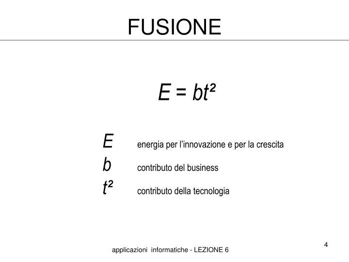 FUSIONE