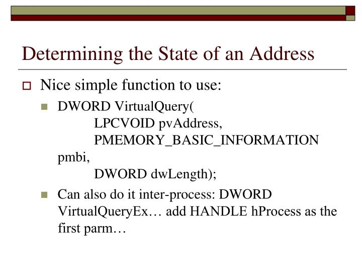 Determining the State of an Address