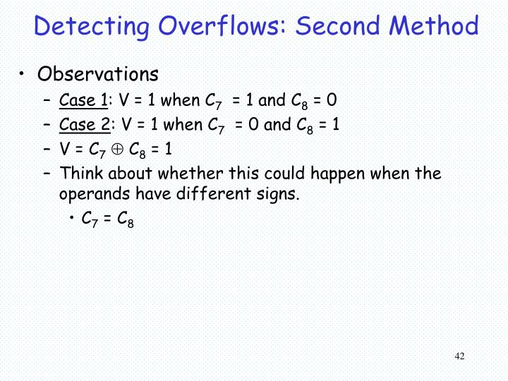 Detecting Overflows: Second Method
