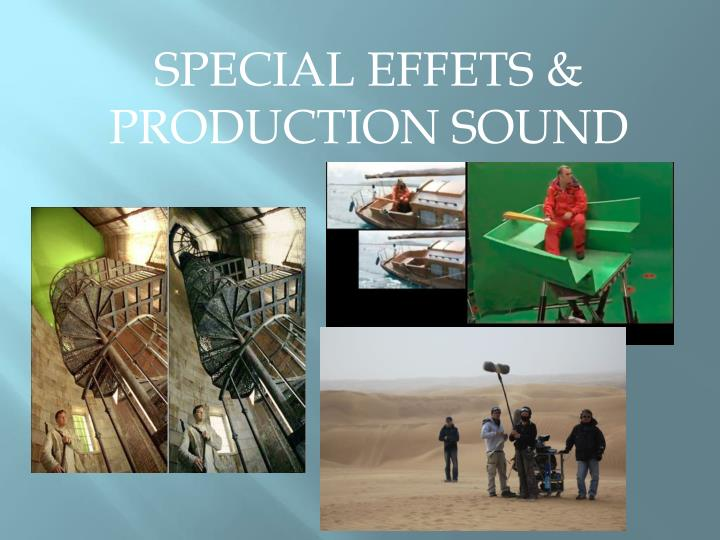 SPECIAL EFFETS &