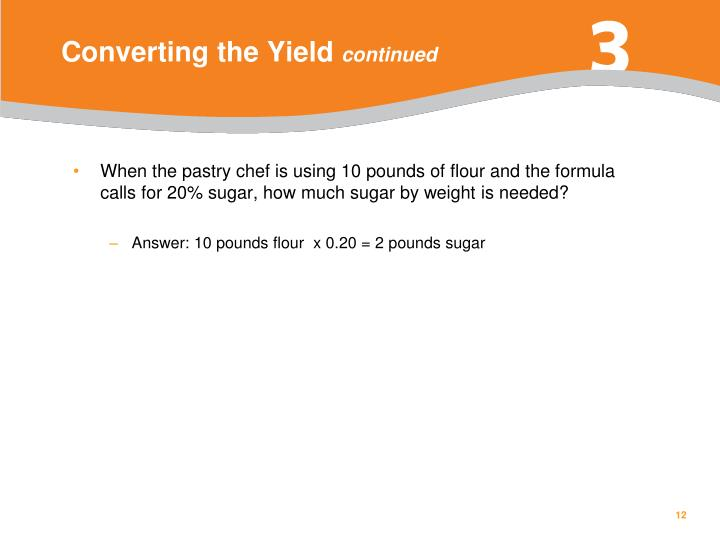 Converting the Yield