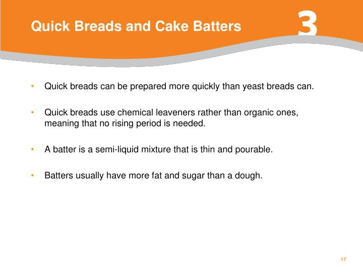 Quick Breads and Cake Batters