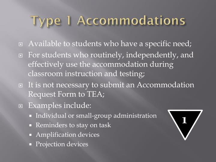 Type 1 Accommodations