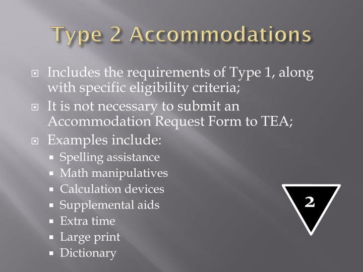 Type 2 Accommodations