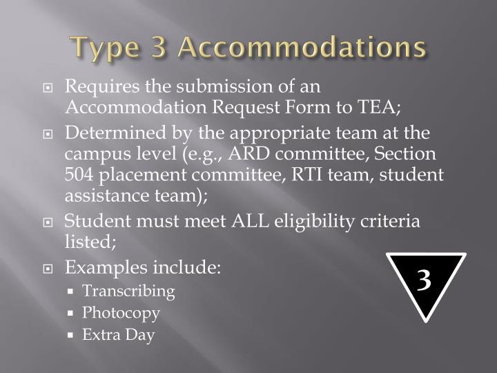 Type 3 Accommodations