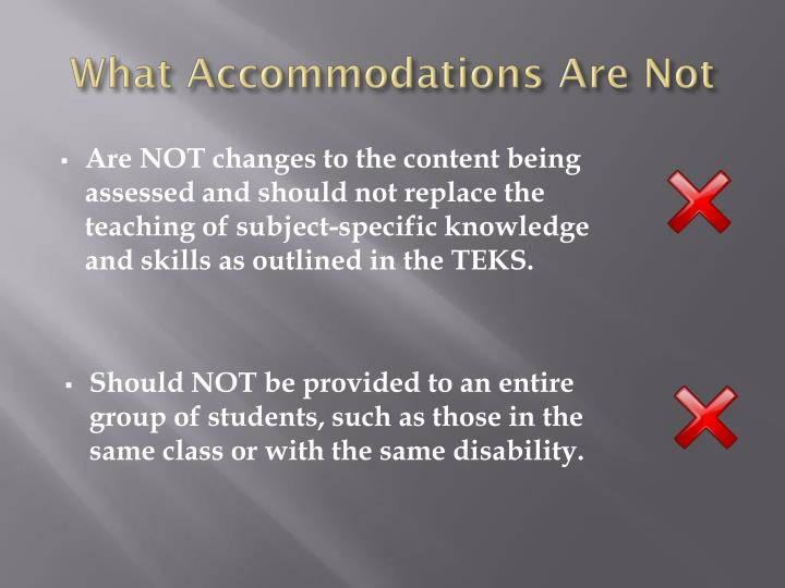 What Accommodations Are Not