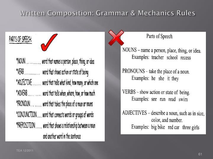 Written Composition: Grammar & Mechanics Rules
