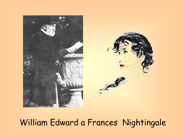 William Edward a Frances  Nightingale