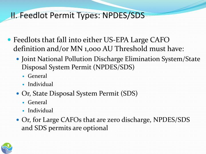 II. Feedlot Permit Types: NPDES/SDS