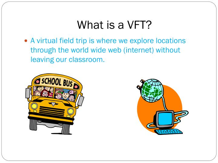 What is a vft