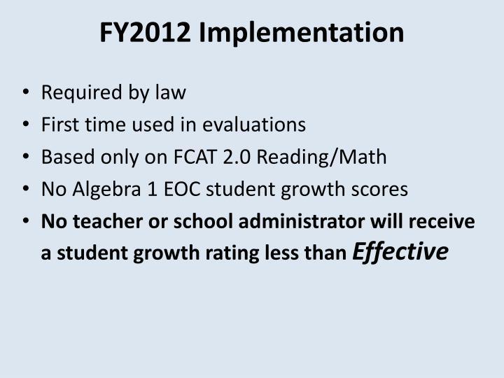 FY2012 Implementation