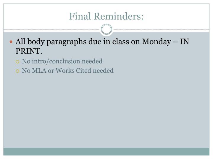 Final Reminders: