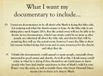 what i want my documentary to include