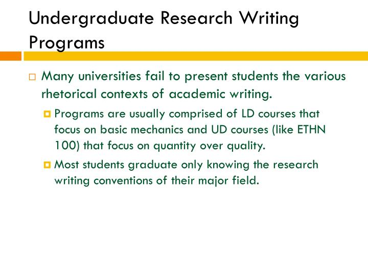 Undergraduate Research Writing Programs