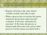 critical regions cont