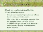 monitor implementation cont3