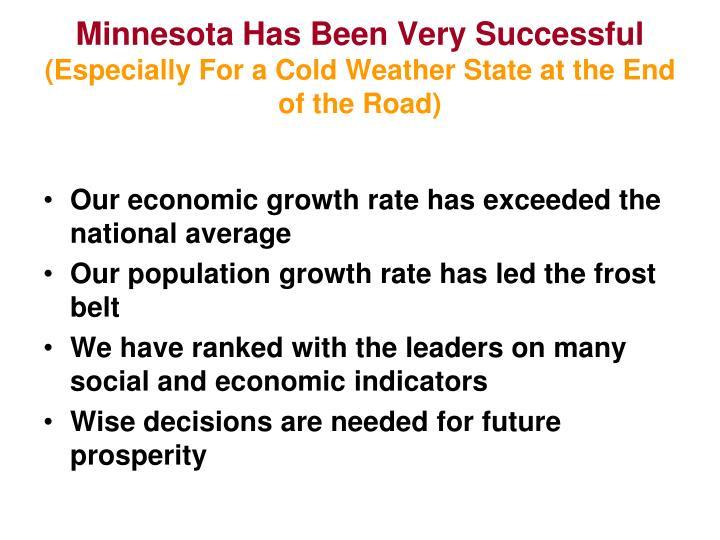 Minnesota Has Been Very Successful