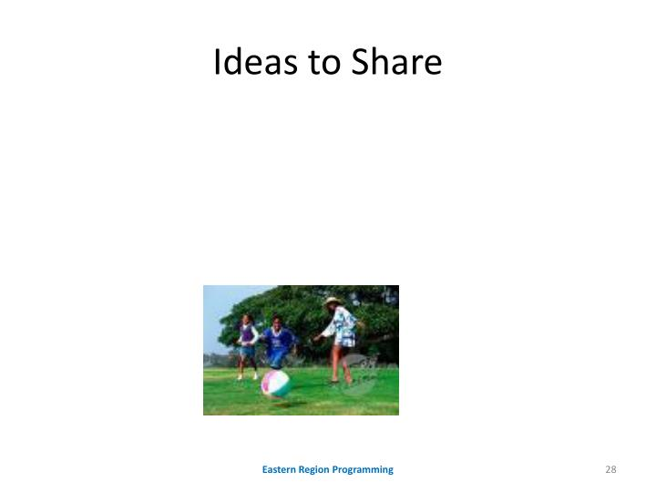 Ideas to Share