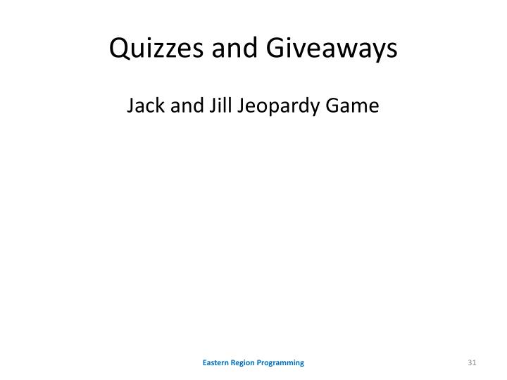 Quizzes and Giveaways