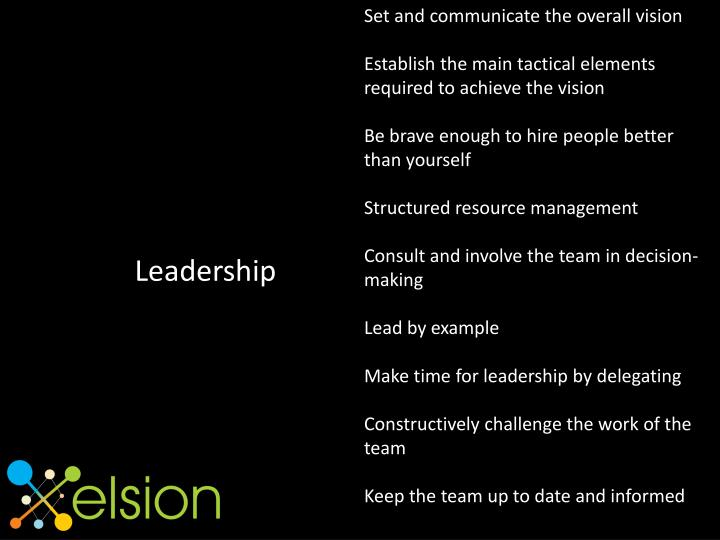 Set and communicate the overall vision