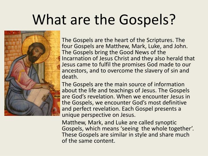 What are the gospels