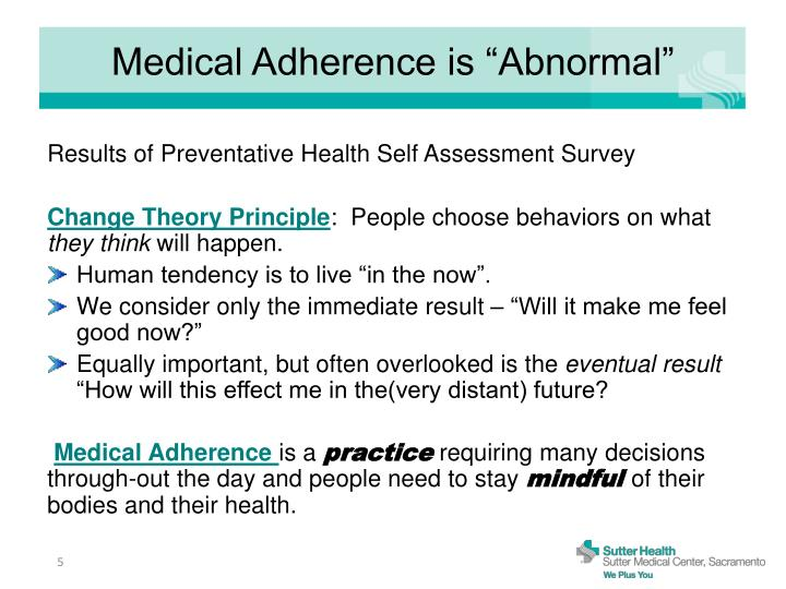"Medical Adherence is ""Abnormal"""