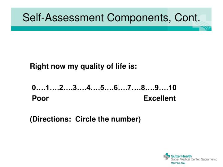 Self-Assessment Components, Cont.