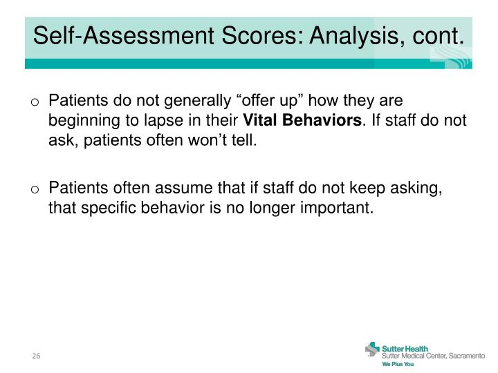 Self-Assessment Scores: Analysis, cont.