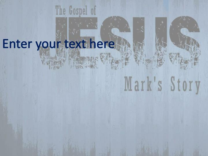 Enter your text here