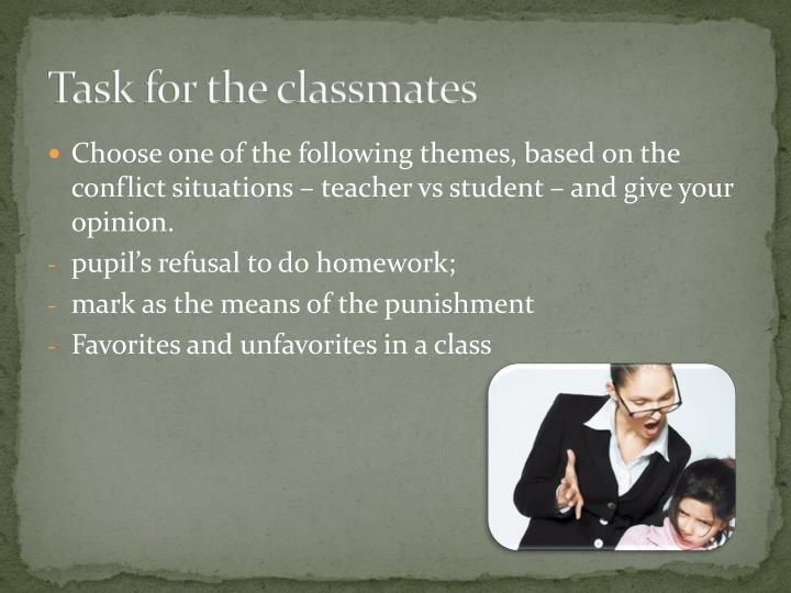 Task for the classmates