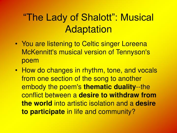 """The Lady of Shalott"": Musical Adaptation"