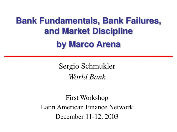 bank fundamentals bank failures and market discipline by marco arena n.
