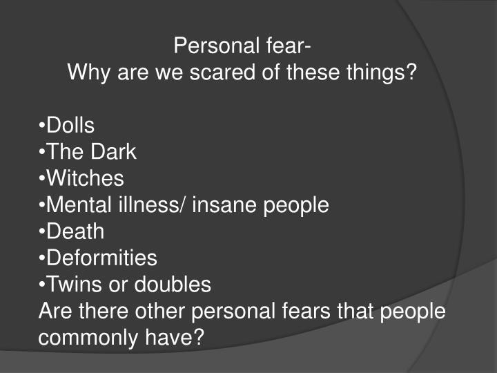 Personal fear-