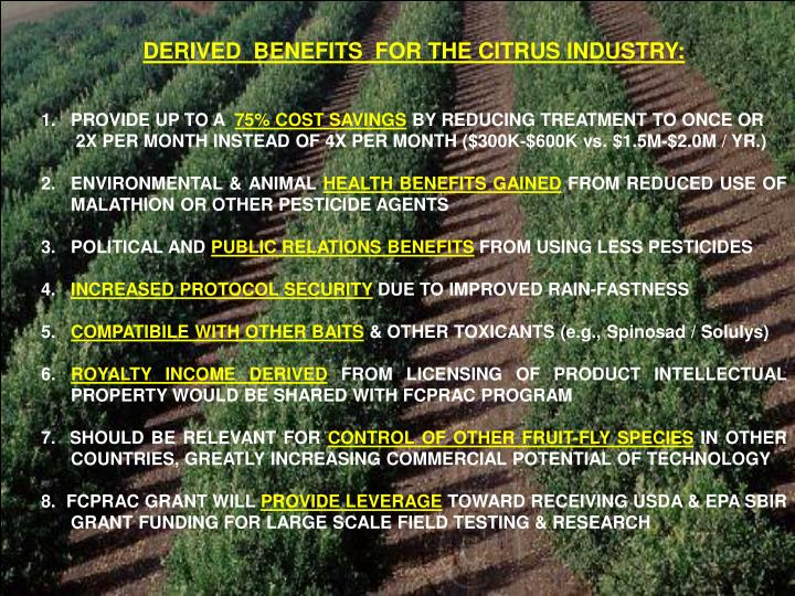 DERIVED  BENEFITS  FOR THE CITRUS INDUSTRY: