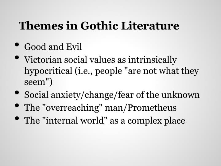 Themes in Gothic Literature