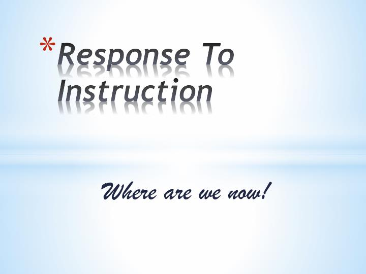 response to instruction n.