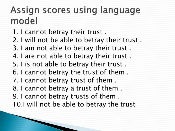 Assign scores using language model