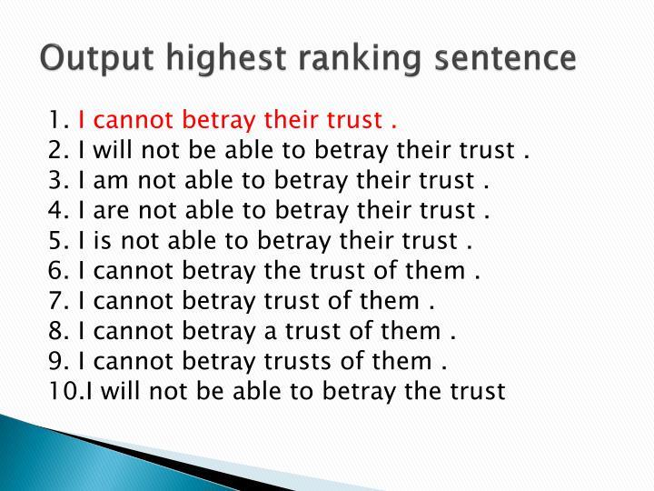 Output highest ranking sentence