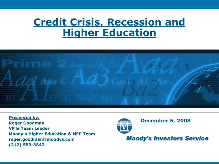 Credit crisis recession and higher education