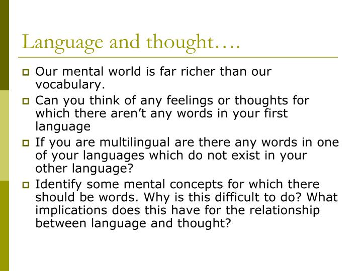 Language and thought….