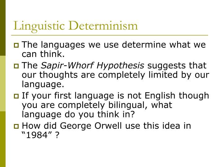 Linguistic Determinism