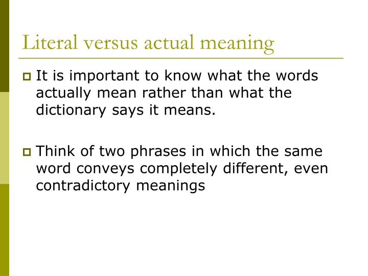 Literal versus actual meaning