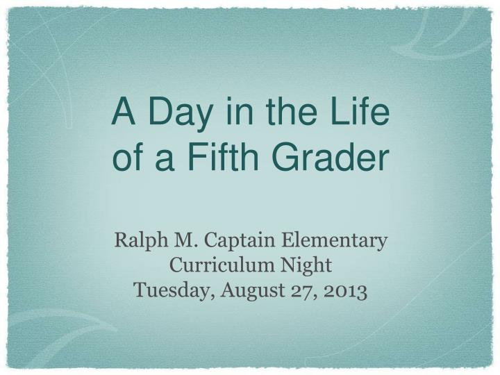 a day in the life of a fifth grader n.
