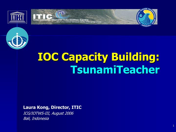 IOC Capacity Building: