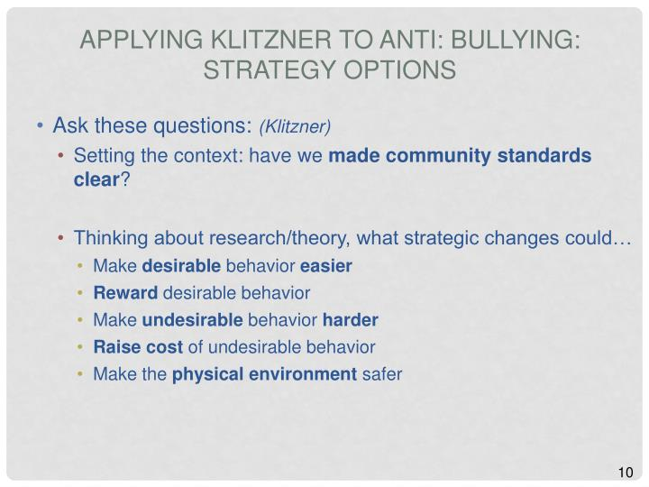 Applying Klitzner to Anti: Bullying: Strategy Options